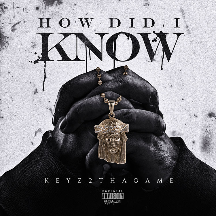 kahraezink-keyz2thagame-how-did-i-know-single-cover-design