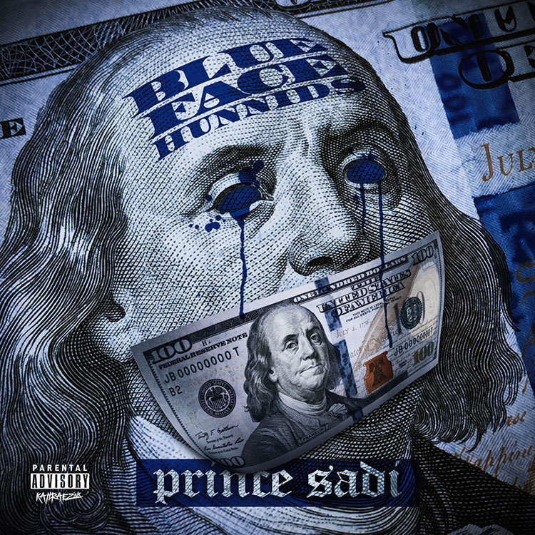 kahraezink_prince_sadi_blue_face_hunnids_single_cover