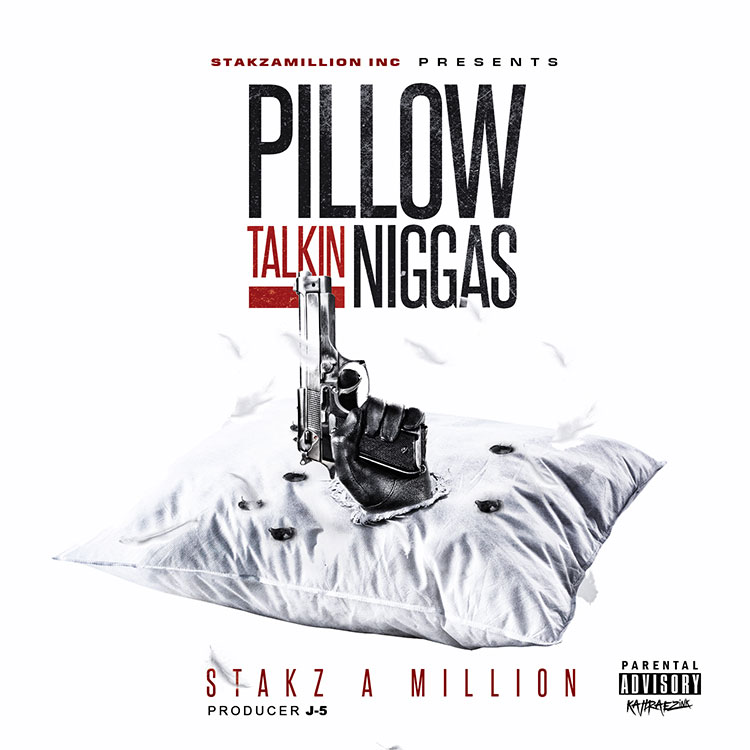 kahraezink_stakz_a_million_pillow_talkin_niggas_mixtape_cover_design